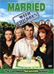 Married With Children: The Complete 7...