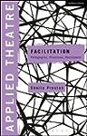 Applied Theatre: Facilitation: Pedago...