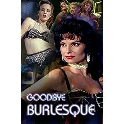 Goodbye Burlesque