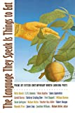 img - for The Language They Speak Is Things to Eat: Poems By Fifteen Contemporary North Carolina Poets book / textbook / text book