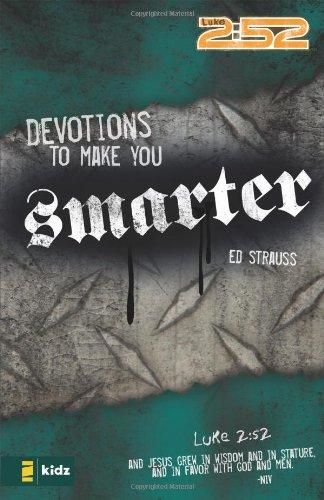 Devotions to Make You Smarter (2:52)