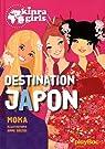 Kinra girls, tome 5 : Destination Japon