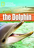 A Dolphin Named Cupid (Footprint Reading Library)