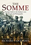 The Somme: The Epic Battle in the Sol...