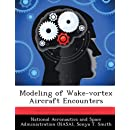 Modeling of Wake-vortex Aircraft Encounters