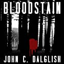 Bloodstain: Det. Jason Strong: Clean Suspense, Book 2 (       UNABRIDGED) by John C. Dalglish Narrated by Paul Heitsch