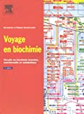 Voyage en biochimie : Circuits en biochimie humaine, nutritionnelle et mtabolique