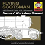 Flying Scotsman: LNER Class A3 Pacifi...