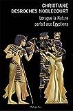 Lorsque la Nature parlait aux �gyptiens