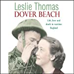 Dover Beach | Leslie Thomas