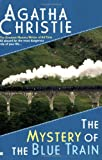 The Mystery of the Blue Train (Digest) (Hercule Poirot) (0425210782) by Christie, Agatha