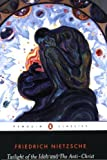 The Twilight of the Idols and The Anti-Christ: or How to Philosophize with a Hammer (Penguin Classics) (0140445145) by Nietzsche, Friedrich