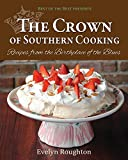The Crown of Southern Cooking