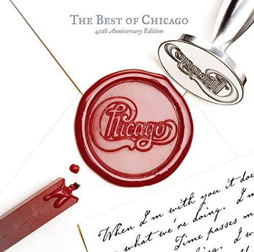 Chicago - The Best of Chicago: 40th Anniversary Edition - Zortam Music