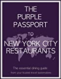 The Purple Passport to New York City Restaurants