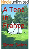 A Tent in France