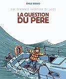 """Afficher """"Une Epatante aventure de Jules n° 5 La Question du père"""""""