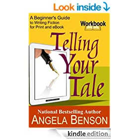 Telling Your Tale Workbook: A Beginner's Guide to Writing Fiction for Print and eBook