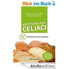 RICETTARIO PER CELIACI. Panetteria senza glutine (Bestseller)
