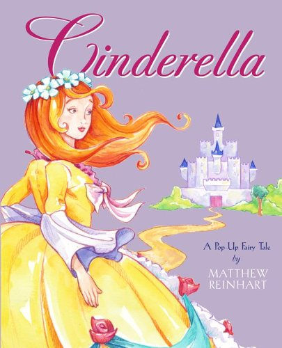 Cinderella: A Pop-Up Fairy Tale (Classic Collectible Pop-Up)