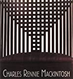 img - for Charles Rennie Mackintosh by Jocelyn Grigg (1991-03-28) book / textbook / text book