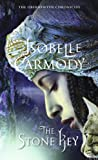 The Stone Key: The Obernewtyn Chronicles 6 (0375857729) by Carmody, Isobelle