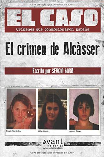 El Caso El crimen de Alcàsser  [Mira, Sergio] (Tapa Blanda)