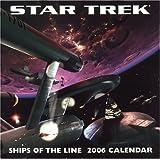 Star Trek: Ships of the Line 2006 Wall Calendar (Star Trek (Calendars))