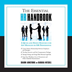 The Essential HR Handbook: A Quick and Handy Resource for Any Manager or HR Professional | [Sharon Armstrong, Barbara Mitchell]