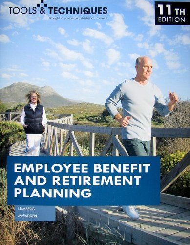 Tools & Techniques of Employee Benefit and Retirement...