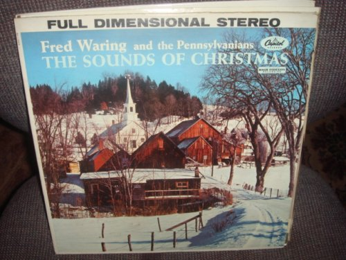 The Sounds Of Christmas: Fred Waring and the Pennsylvanians [Vinyl] by Fred Waring and the Pennsylvanians