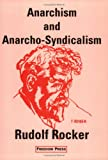 img - for Anarchism and Anarcho-Syndicalism (Anarchist Classics) book / textbook / text book