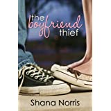 The Boyfriend Thief ~ Shana Norris