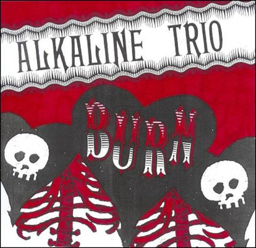 Alkaline Trio - BURN - Zortam Music