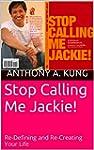 Stop Calling Me Jackie!: Re-Defining...