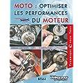 Moto, optimiser les performances du moteur : Outillage, Pr�paration, Moteur, Lubrification, Trucs et astuces