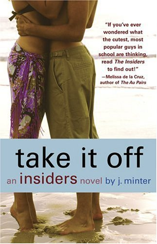 Image for Take It Off : An Insiders Novel