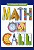 Great Source Math on Call: Handbook Softcover Grades 6-8 2004 (Math Handbooks)