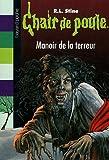 """Afficher """"Chair de poule n° 57 Manoir de la terreur"""""""