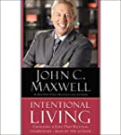 Intentional Living: Choosing a Life T...