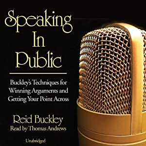 Speaking in Public | [Reid Buckley]