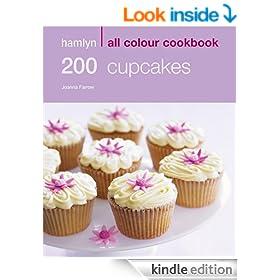 200 Cupcakes: Hamlyn All Colour Cookbook
