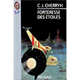 Forteresse des toilespar C. J. Cherryh