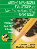 img - for Writing Meaningful Evaluations for Non-Instructional Staff - Right Now!!: The Principal's Quick-Start Reference Guide book / textbook / text book
