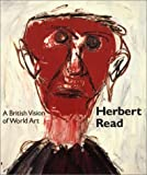 img - for Herbert Read: A British Vision of World Art book / textbook / text book