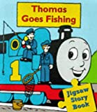Thomas Goes Fishing: Jig-saw Storybook (Thomas the Tank Engine)