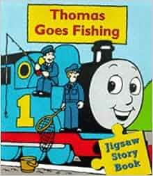 Thomas goes fishing jig saw storybook thomas the tank for Thomas goes fishing