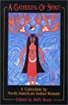 A Gathering of Spirit: A Collection b...