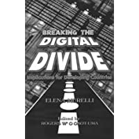Breaking the Digital Divide: