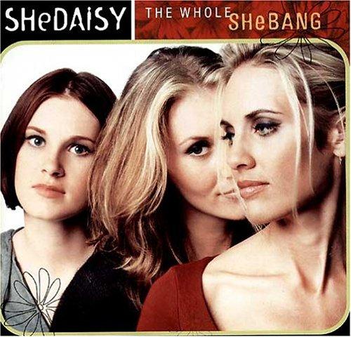 Shedaisy - Whole Shebang, the - Zortam Music